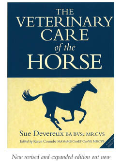 The Veterinary Care of the Horse - 2nd Editione